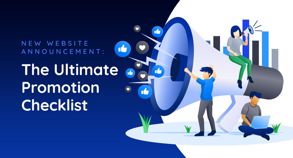 New Website Announcement: The Ultimate Promotion Checklist